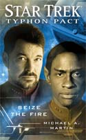 Star Trek: Typhon Pact #2: Seize The Fire (2010)