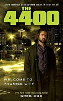4400 Welcome To Promise City, The (2009)