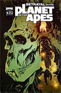 Betrayal Of The Planet Of The Apes: Issue #2 (2011)