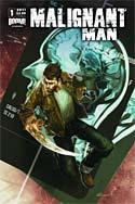 Malignant Man #1 (2011)