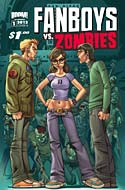 Fanboys vs Zombies #1 (2012)