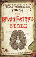 Brain Eater's Bible, The (2012)