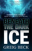 Beneath The Dark Ice (2009)