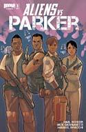 Aliens vs Parker #1 (2013)