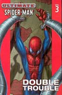 Ultimate Spiderman: Volume 3 (2012)
