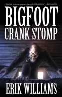 Bigfoot Crank Stomp (2013)