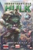 Indestructible Hulk: Agent Of Shield Volume 1 (2013)