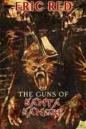 Guns Of Santa Sangre, The (2014)