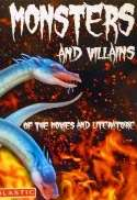 Monsters And Villains Of The Movies And Literature (2008)