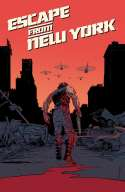 Escape From New York: Issues #1 and #2 (2015)