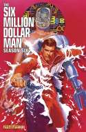 Six Million Dollar Man: Season Six (2015)