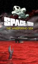 Space 1999: The Whispering Sea (2014)