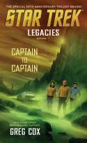 Star Trek: Legacies Book One: Captain To Captain (2016)