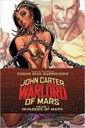 John Carter Warlord Of Mars Volume 1: Invaders Of Mars (2016)
