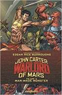 John Carter Warlord Of Mars: Man-Made Monster (2016)