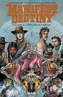 Manifest Destiny Volume 2:  Amphibia And Insecta (2014)