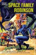 Space Family Robinson: Volume Two (2011)