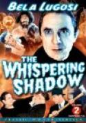 The Whispering Shadow (1933)