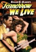 Tomorrow We Live (1942)