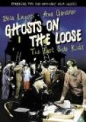 Ghosts on the Loose (1943)