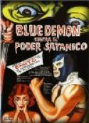 Blue Demon vs. el poder satanico (1966)