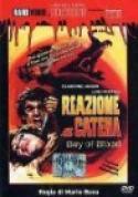 Reazione A Catena (1971)