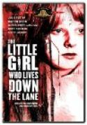 Little Girl Who Lives Down the Lane, The (1976)