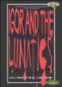 Igor and the Lunatics (1985)