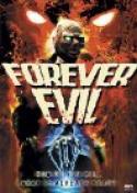 Forever Evil (1987)