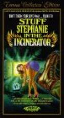 Stuff Stephanie in the Incinerator (1989)