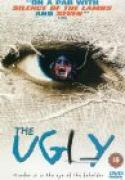 Ugly, The (1997)