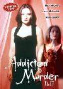 Addicted to Murder: Tainted Blood (1998)