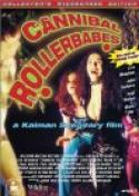 Cannibal Rollerbabes (1997)