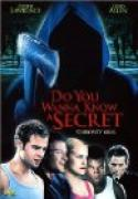 Do You Wanna Know A Secret? (2001)