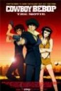 Kauboi bibappu: Tengoku no tobira (2001)