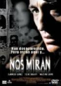 Nos miran (2002)
