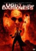 A Light in the Darkness (2002)