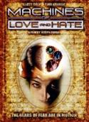 Machines of Love and Hate (2003)