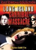 The Long Island Cannibal Massacre (1980)