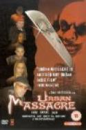 Urban Massacre (2002)