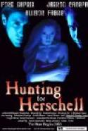 Hunting for Herschell (2003)