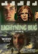 Lightning Bug (2005)