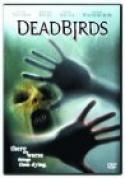Dead Birds (2005)