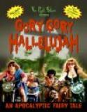 Gory Gory Hallelujah (2003)