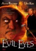 Evil Eyes (2004)