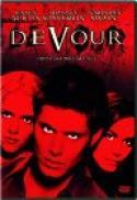 Devour (2005)