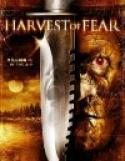 Harvest of Fear (2004)