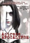 Actress Apocalypse (2005)
