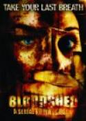 Bloodshed (2005)