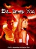 Evil Behind You (2006)